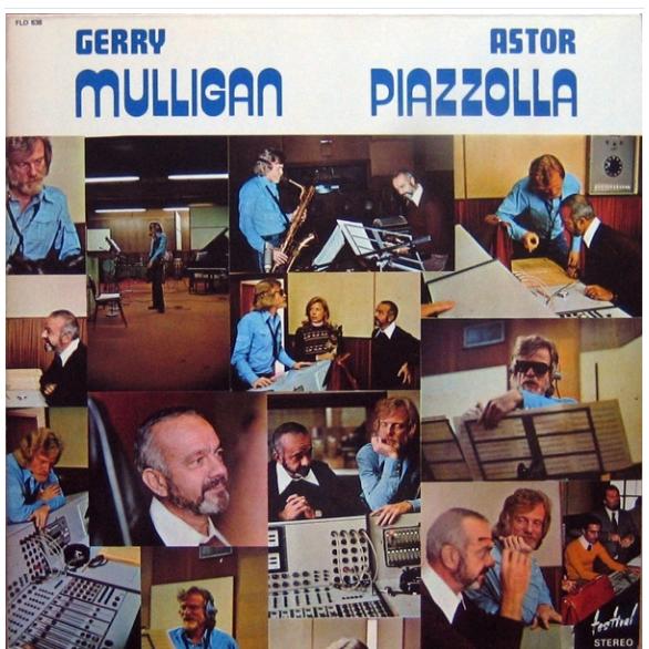 Gerry Mulligan - Astor Piazzolla Gerry Mulligan - Astor Piazzolla