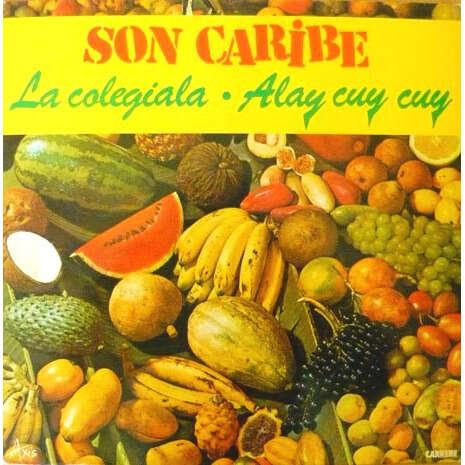 SON CARIBE LA COLEGIALA . ALAY CUY CUY