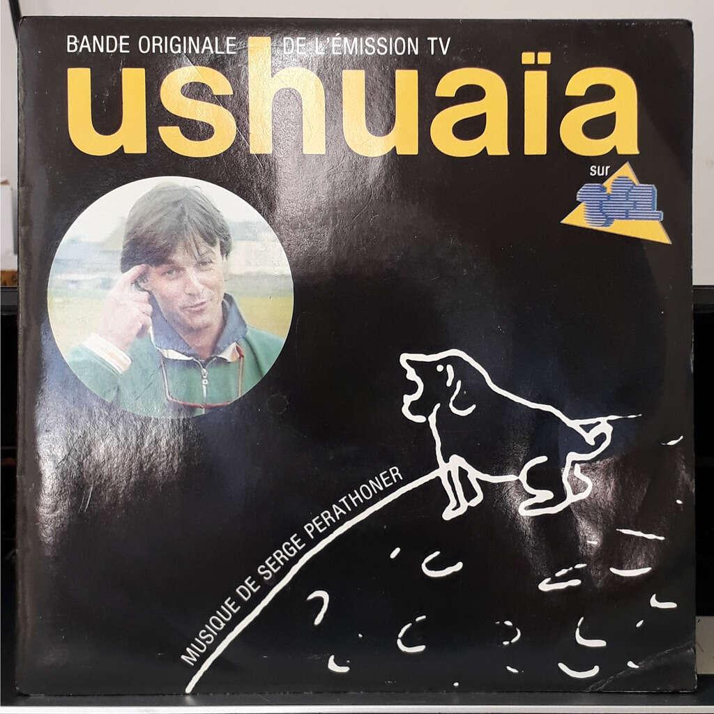 Serge Perathoner Ushuaïa (Bande Originale De L'ÉmissionTV)
