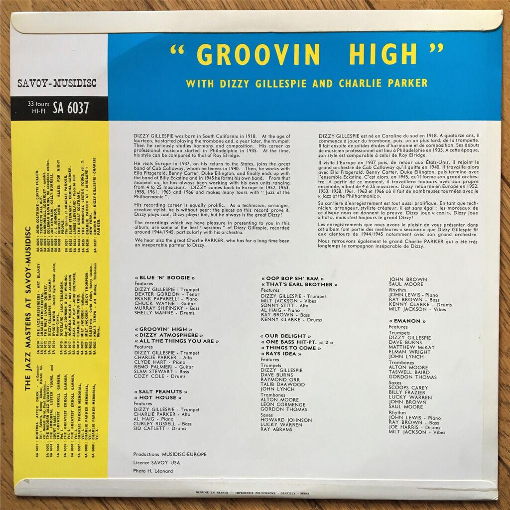 Dizzy Gillespie & Charlie Parker groovin' high