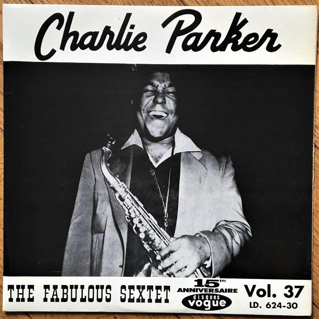 Charlie Parker The Fabulous Sextet