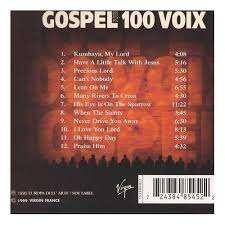 Gospel Pour 100 VoIX Gospel pour 100 Voix