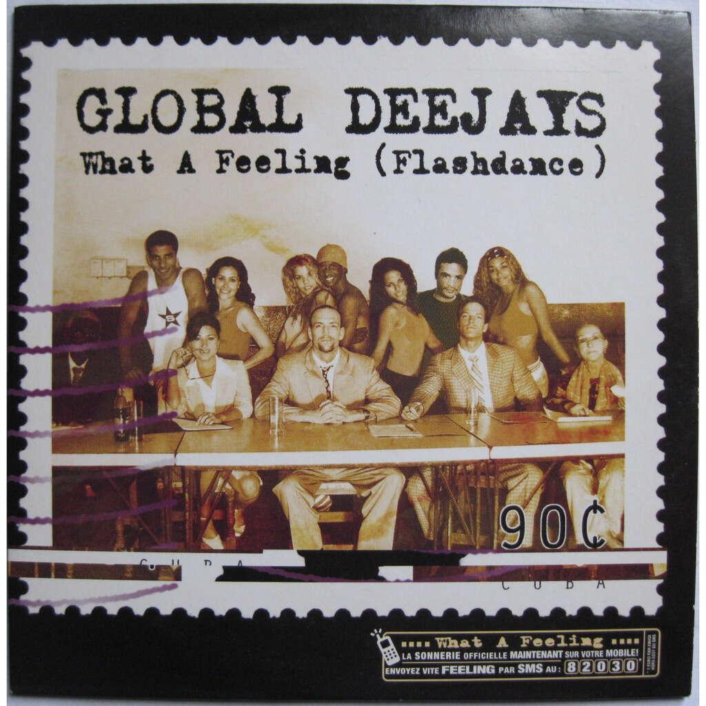 GLOBAL DEEJAYS What a feeling ( 5 tracks )