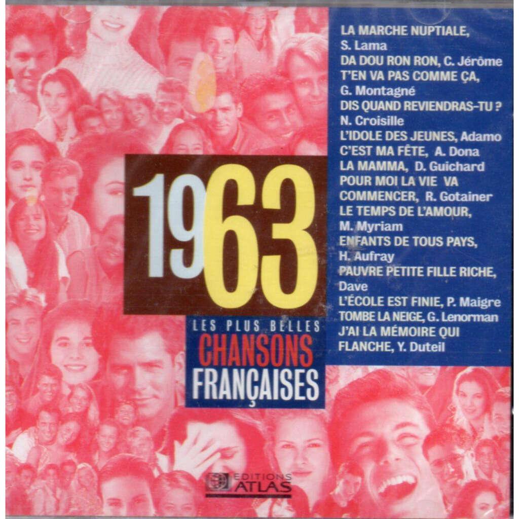 Les plus belles chansons francaises 1963 (Serge LA Les plus belles chansons francaises 1963 (Serge LAMA - C. JEROME - Gilbert MONTAGNE - Nicole CROISIL