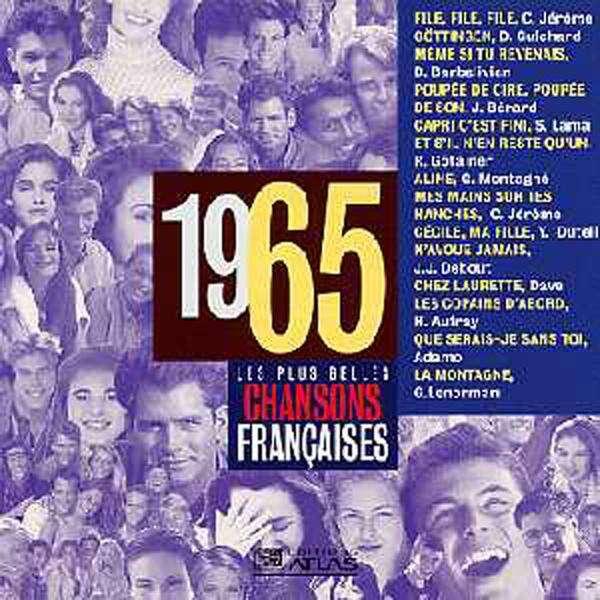 Les plus belles chansons françaises 1965 (C. JEROM Les plus belles chansons françaises 1965 (C. JEROME - Daniel GUICHARD - Didier BARBELIVIER - Judith