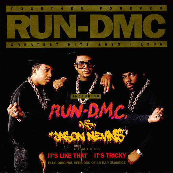 Run-DMC Together Forever - Greatest Hits 1983 - 1998