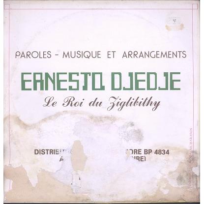 Ernesto Djedje Le Roi du Ziglibithy vol.1
