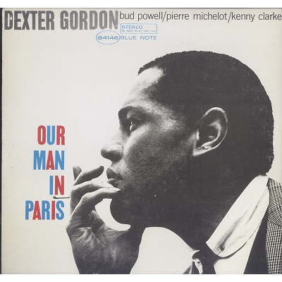 Dexter Gordon Our Man in paris