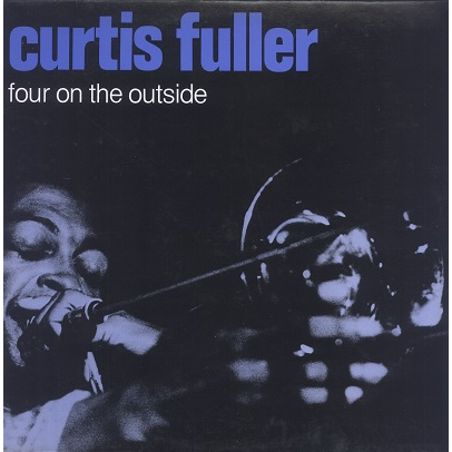 Curtis Fuller Four On The Outside