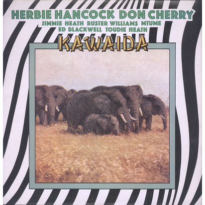 Herbie Hancock, Don Cherry Kawaida