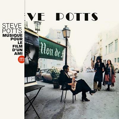 Steve Potts Musique pour le film d'un ami