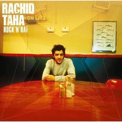 Rachid Taha Rock'n'Raï