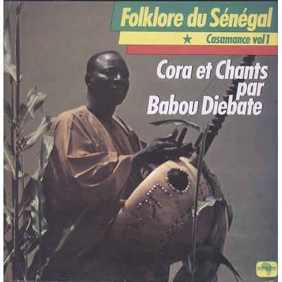 Babou Diebate Casamance Vol.1 - Folklore Du Sénégal