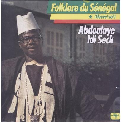 Abdoulaye Idi Seck Fleuve Vol1 - Folklore Du Senegal