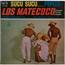 LOS MATECOCO - Sucu Sucu / Ave Maria Lola / Pepito / Donde estabas tu - 45T (EP 4 titres)