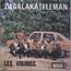 LES VIKINGS - Zagalakateleman / Puchi's Boogaloo - 7inch (SP)