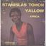 STANISLAS TOHON - Yallow / Africa - 45T (SP 2 titres)