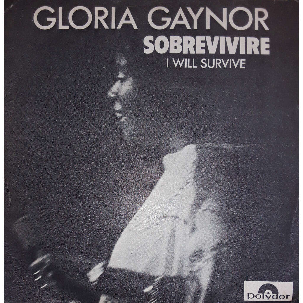 Gloria Gaynor I Will Survive /substitute
