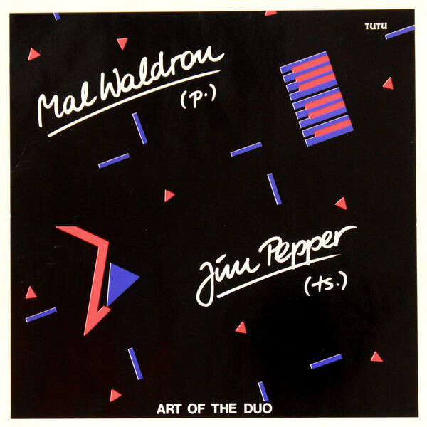 Mal Waldron, Jim Pepper Art Of The Duo
