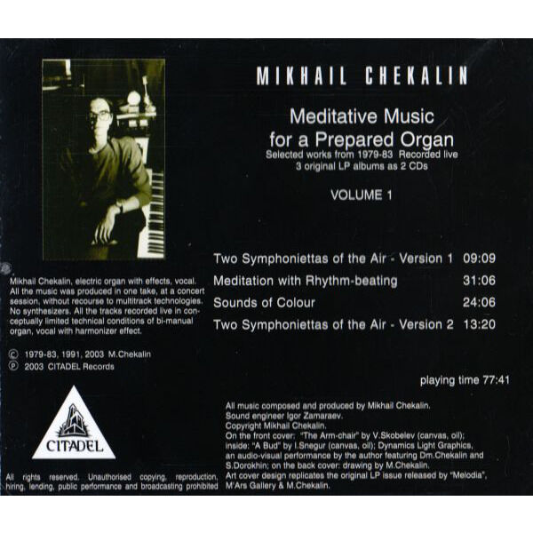 Mikhail Chekalin Meditative Music For A Prepared Organ - Volume 1