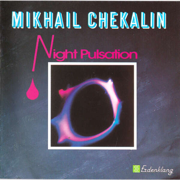 Mikhail Chekalin Night Pulsation