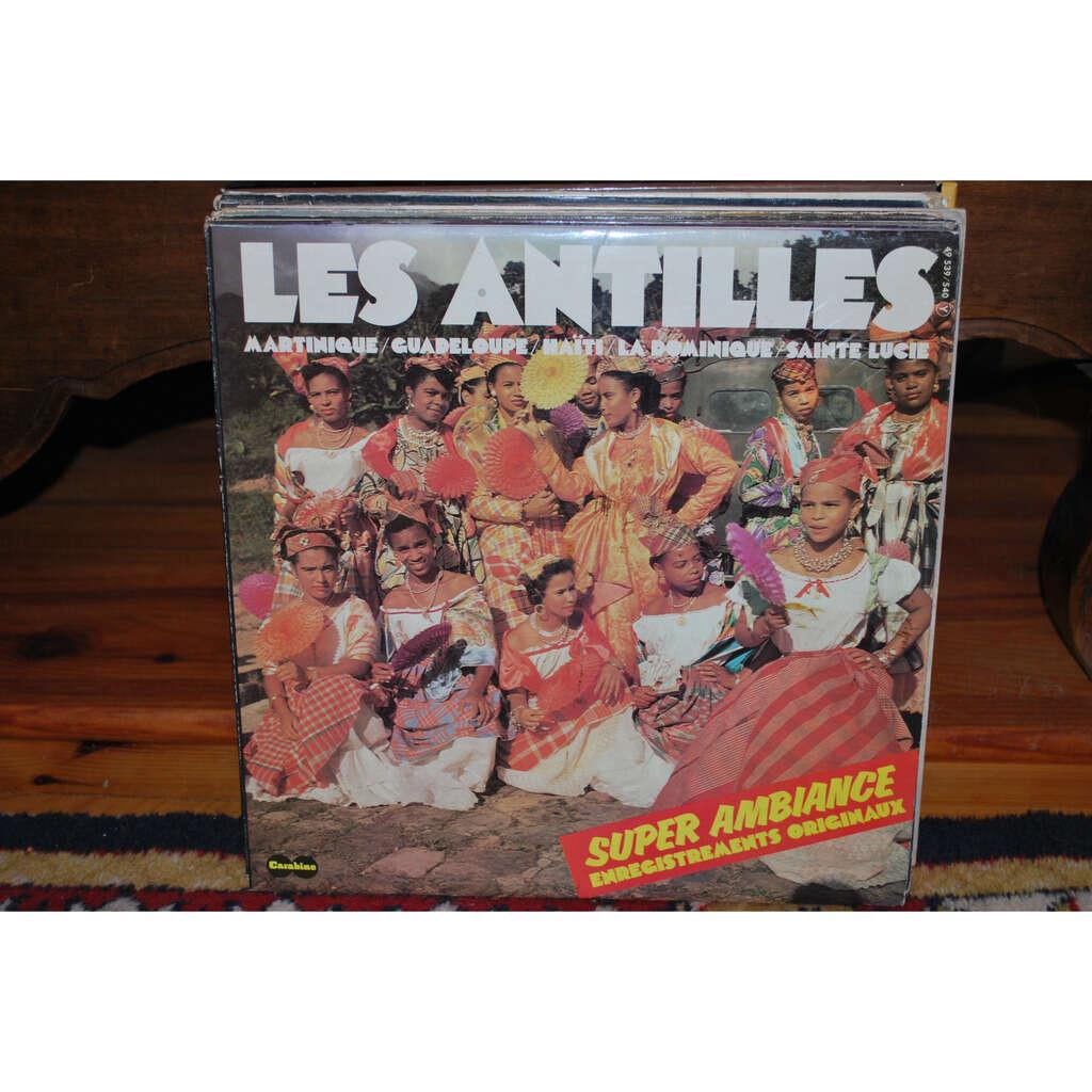 VARIOUS Les ANTILLES .....Martinique / Guadeloupe / Haïti / La DOMINIQUE..........