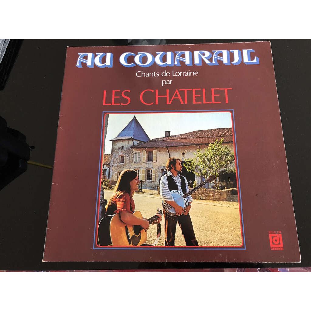 LES CHATELET AU COUARAIL