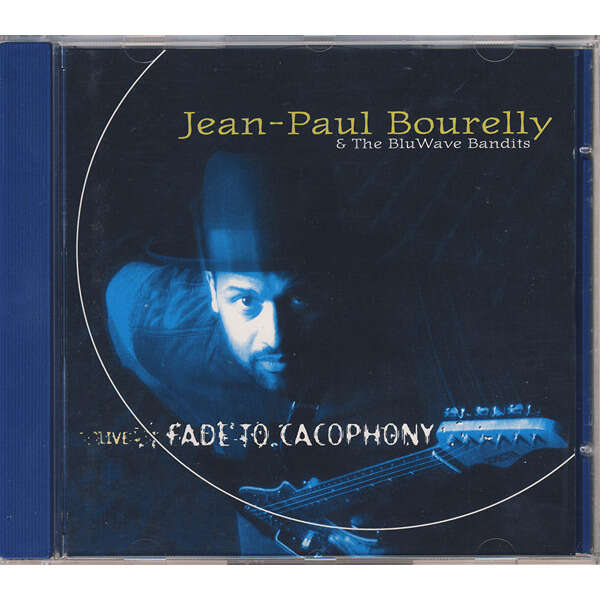 Jean-Paul Bourelly & The Bluwave Bandits Live! Fade To Cacophony