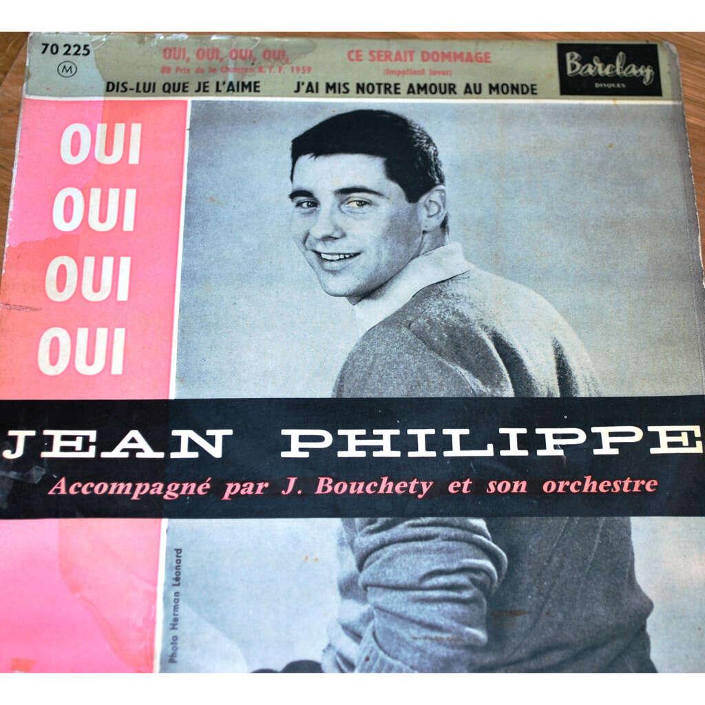 PHILIPPE Jean Oui , oui , oui , oui