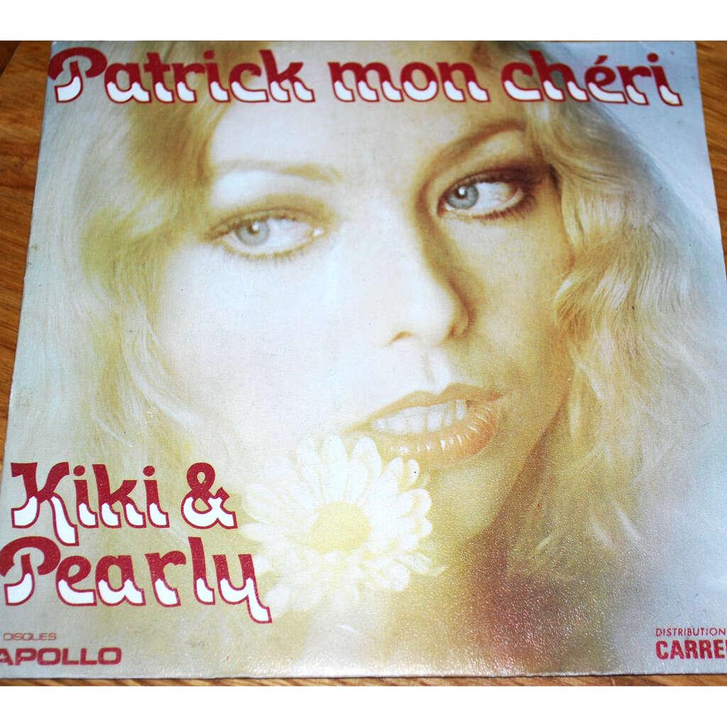 KIKI and PEARLY Patrick mon chéri