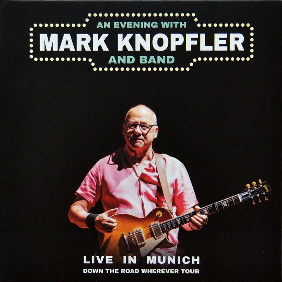 mark knopfler Live In Berlin Munchen 7 July 2019 Down The Road Wherever Tour 2CD Digipak