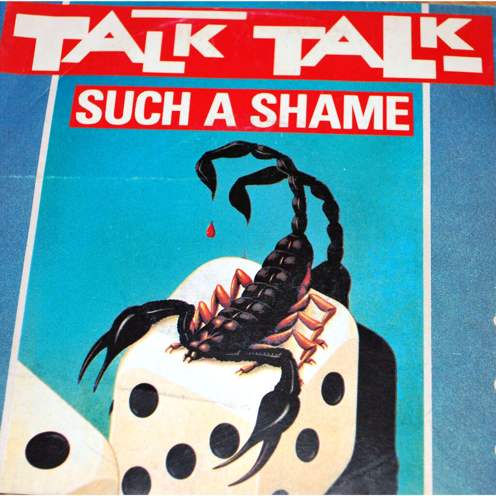 TALK TALK Such a shame