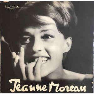 Jeanne Moreau Jeanne Moreau (Jeanne Moreau Chante 12 Chansons de Cyrus Bassiak)