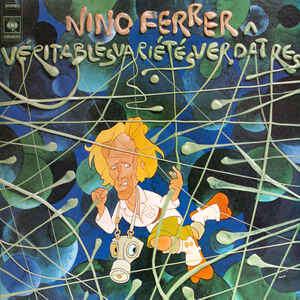 Nino Ferrer Véritables Variétés Verdâtres