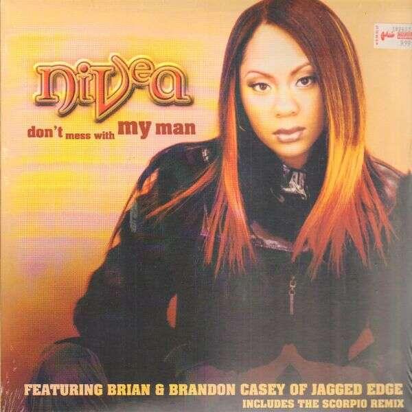 Nivea Don't Mess With My Man (The Scorpio Remix)