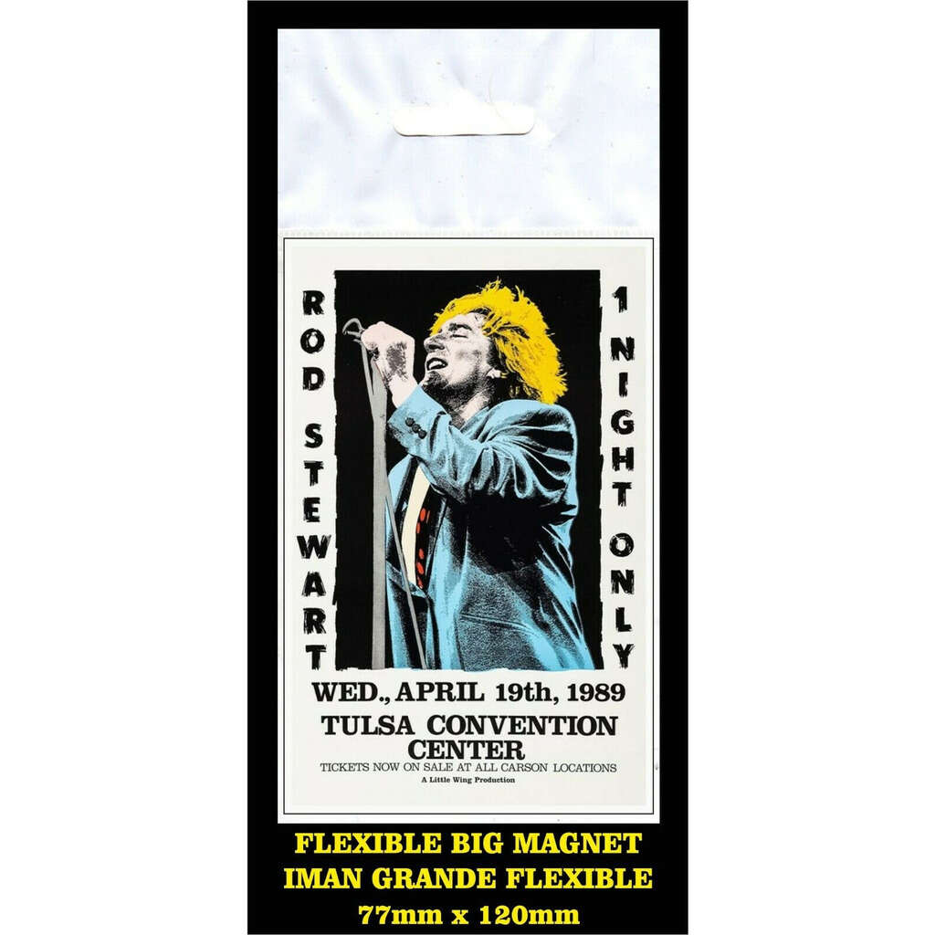 Rod Stewart Tulsa 1989 FLEXIBLE BIG MAGNET IMÁN GRANDE AIMANT