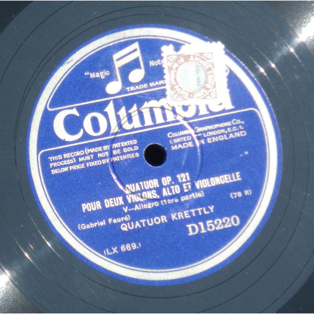 Fauré Quatuor Krettly Quatuor op 121
