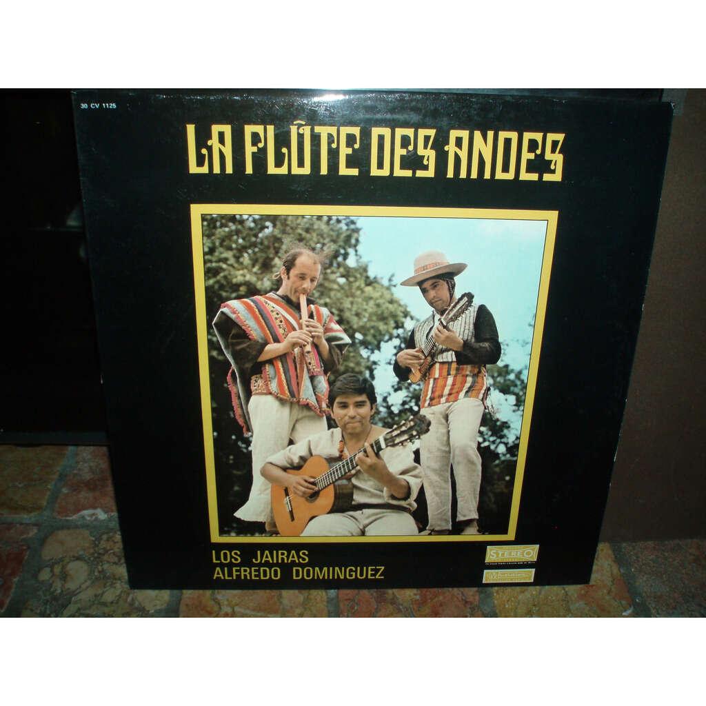 LOS JAIRAS / ALFREDO DOMINGUEZ LA FLUTE DES ANDES (stereo)