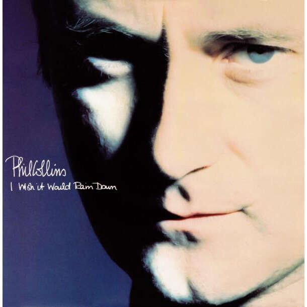 Phil Collins i wish it would rain down