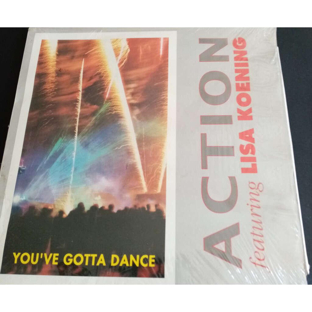 Action Feat Lisa Koening You've gotta dance