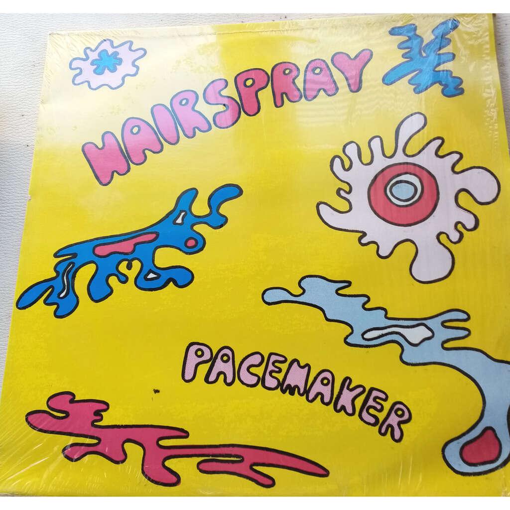 Hairspray Pacemaker