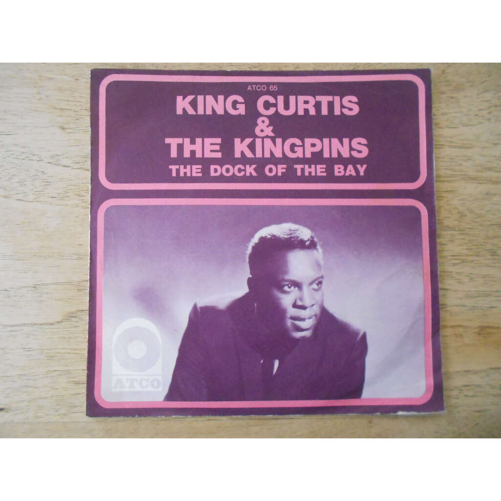 king curtis & the kingpins the dock of the bay - this is soul