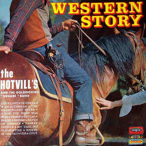 The Hotvill's and The Golddiggers « Square » Band Western Story