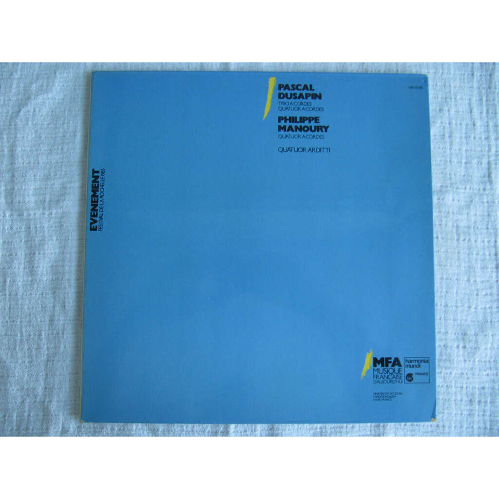Pascal Dusapin / Philippe Manoury / Quatuor Arditt Trio À Cordes / Quatuors À Cordes