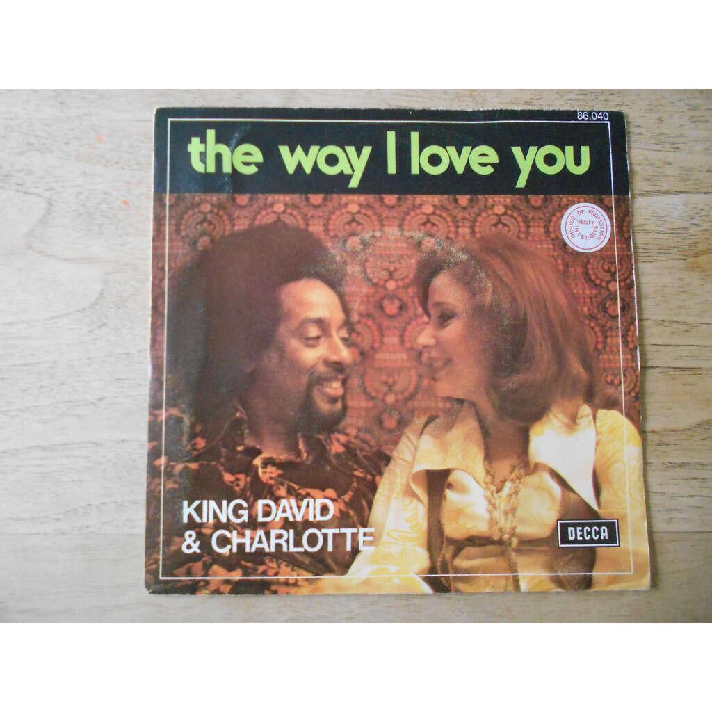 king david & charlotte leslie the way i love you - star of love