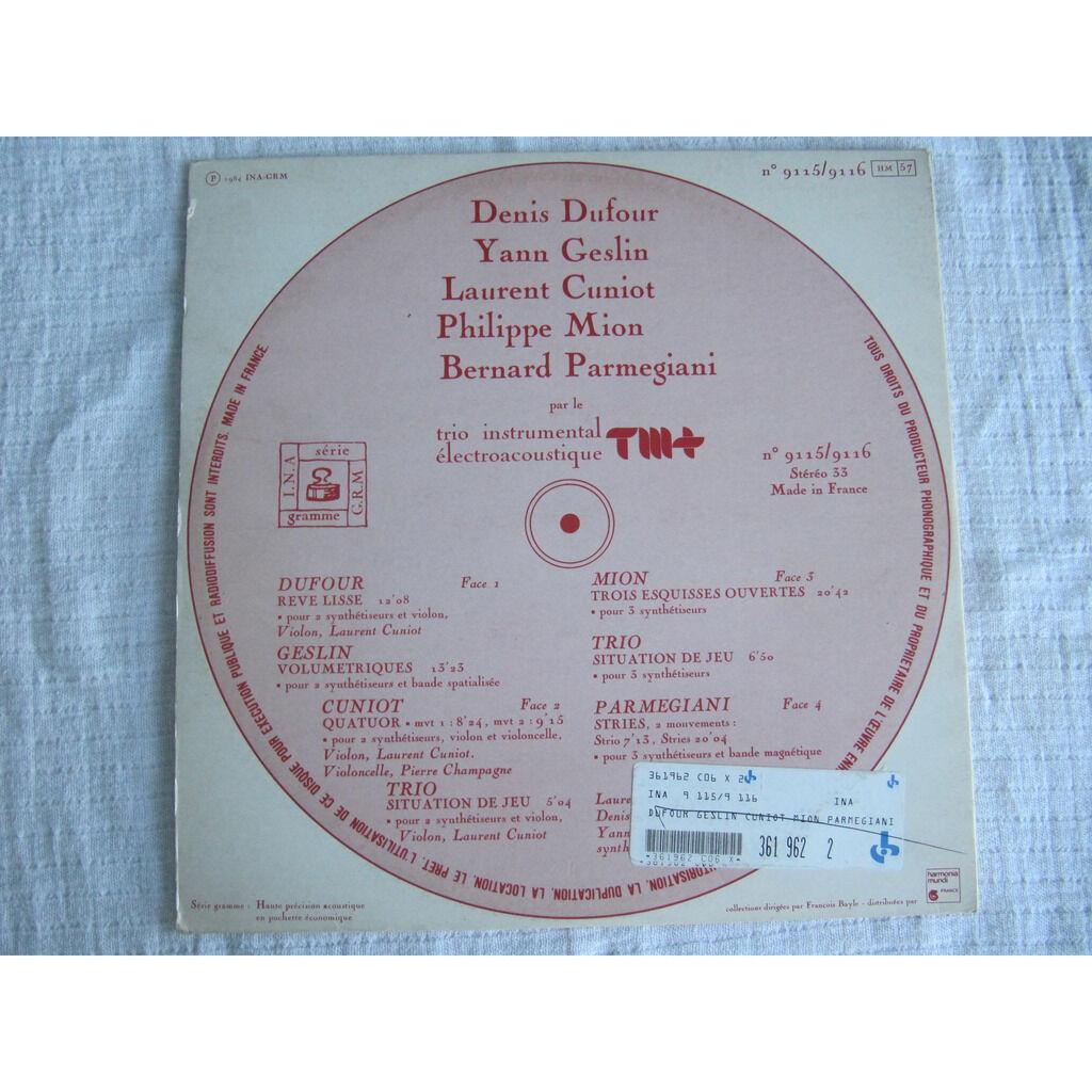 Dufour / Geslin / Cuniot / Mion / Parmegiani Trio Instrumental Électroacoustique