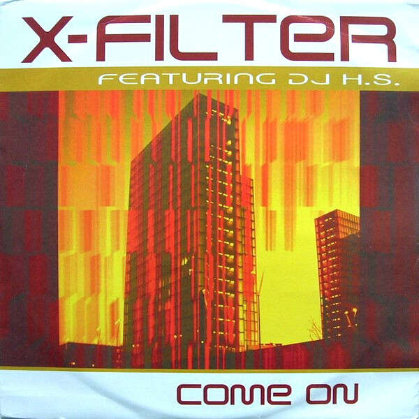 X. FILTER feat. DJ H.S. come on