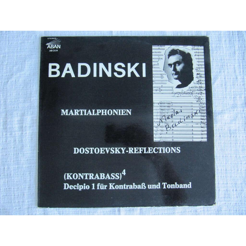 Nikolai Badinski Martialphonien / Dostoevsky-Reflections / (Kontrabass)4, Decipio 1