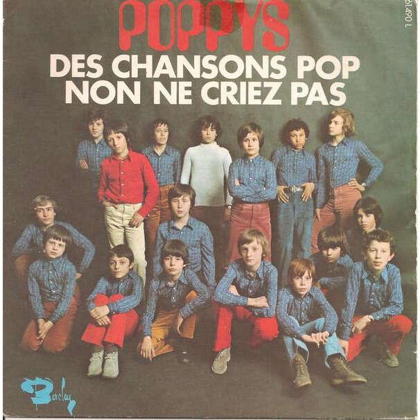 poppys des chansons pop - non ne criez pas