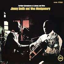 jimmy smith & wes montgomery further adventures of jimmy and wes
